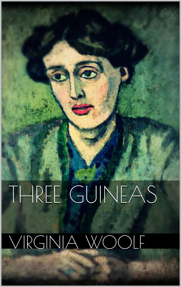 Three Guineas als eBook