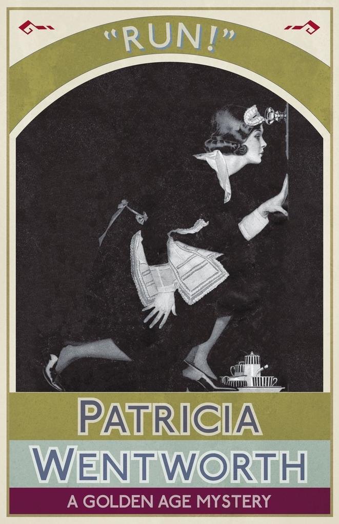 Run! als Buch von Patricia Wentworth