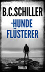 Der Hundeflüsterer - Thriller