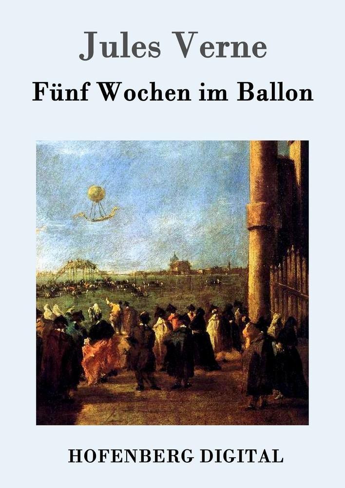 Fünf Wochen im Ballon als eBook