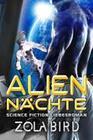 Alien - Nächte: Science Fiction Liebesroman (Scifi Alien Invasion Abduction Romance Deutsch, #1)