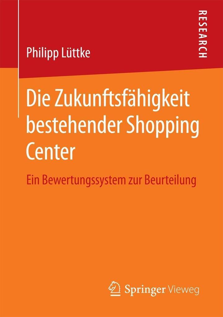 Die Zukunftsfähigkeit bestehender Shopping Center als eBook