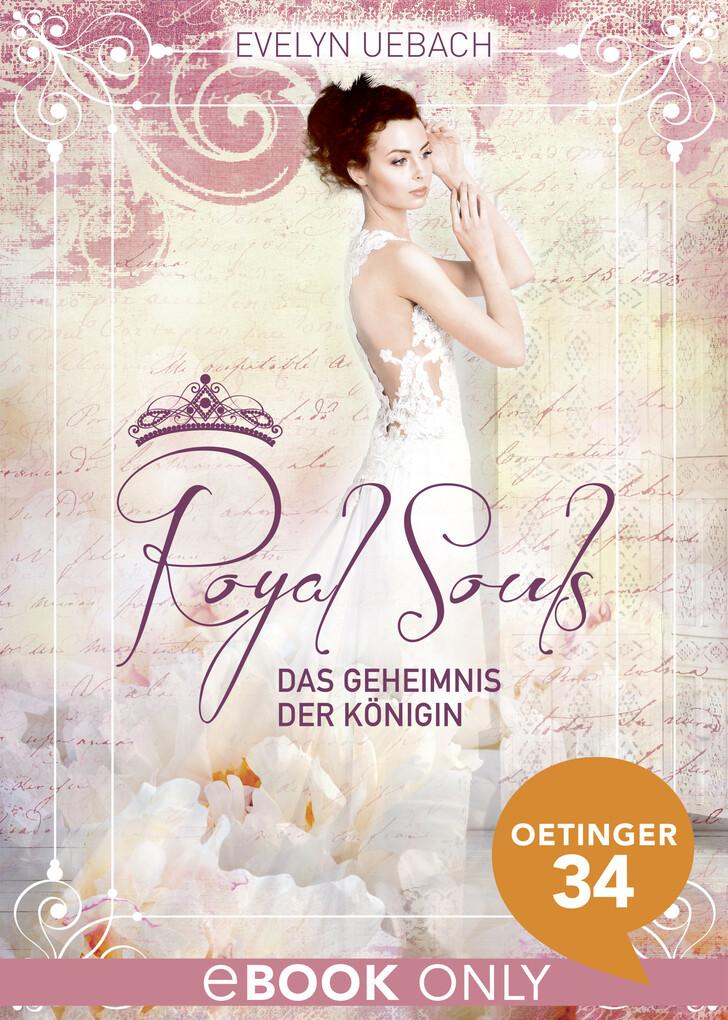 Royal Souls. Das Geheimnis der Königin als eBook