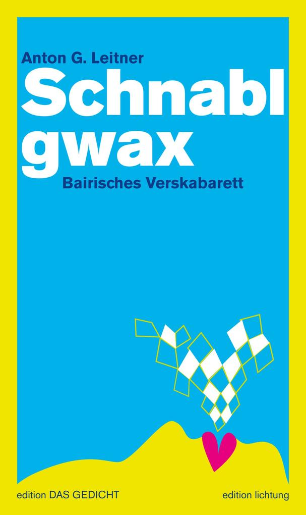 Schnablgwax als eBook