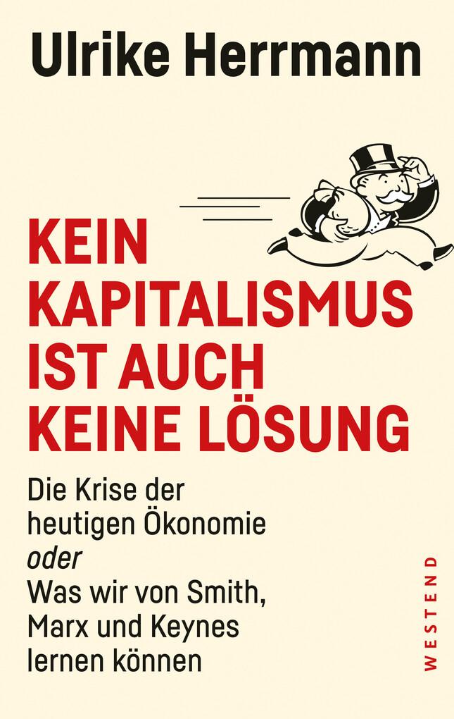 Kein Kapitalismus ist auch keine Lösung als eBook