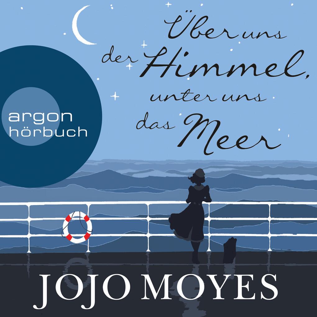 Über uns der Himmel, unter uns das Meer (Gekürzte Lesung) als Hörbuch Download