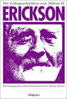 Die Lehrgeschichten von Milton H. Erickson