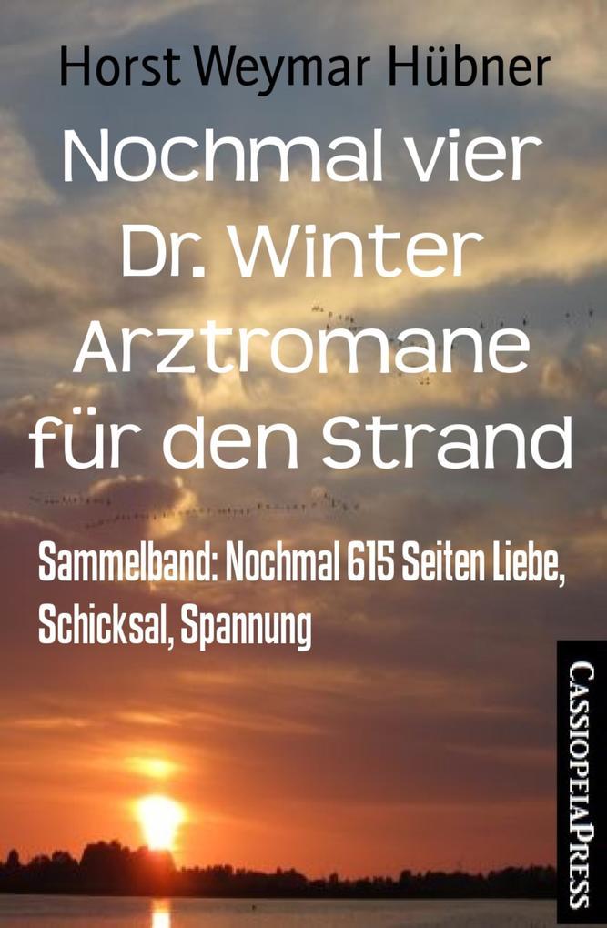 Nochmal vier Dr. Winter Arztromane für den Strand als eBook