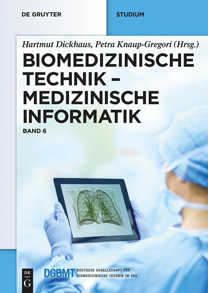 Biomedizinische Technik - Medizinische Informatik als eBook