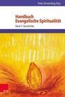 Handbuch Evangelische Spiritualität 1