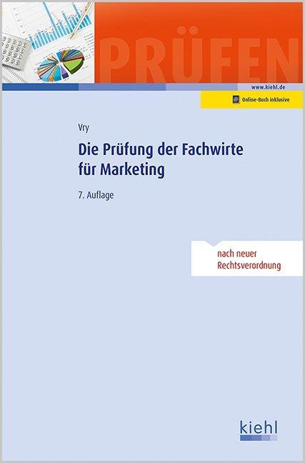 Die Prüfung der Fachwirte für Marketing als Buch von Wolfgang Vry