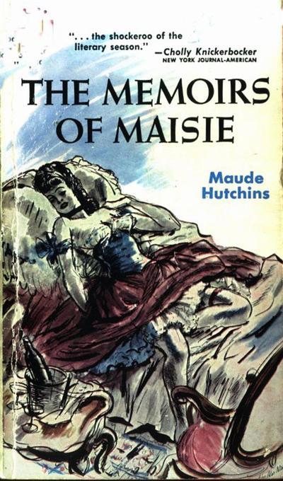 The Memoirs of Maisie als eBook von Maude Hutchins - Olympia Press