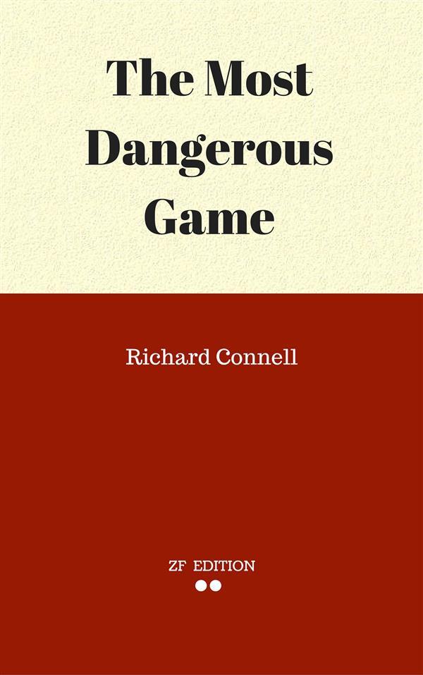 The Most Dangerous Game als eBook von Richard Connell