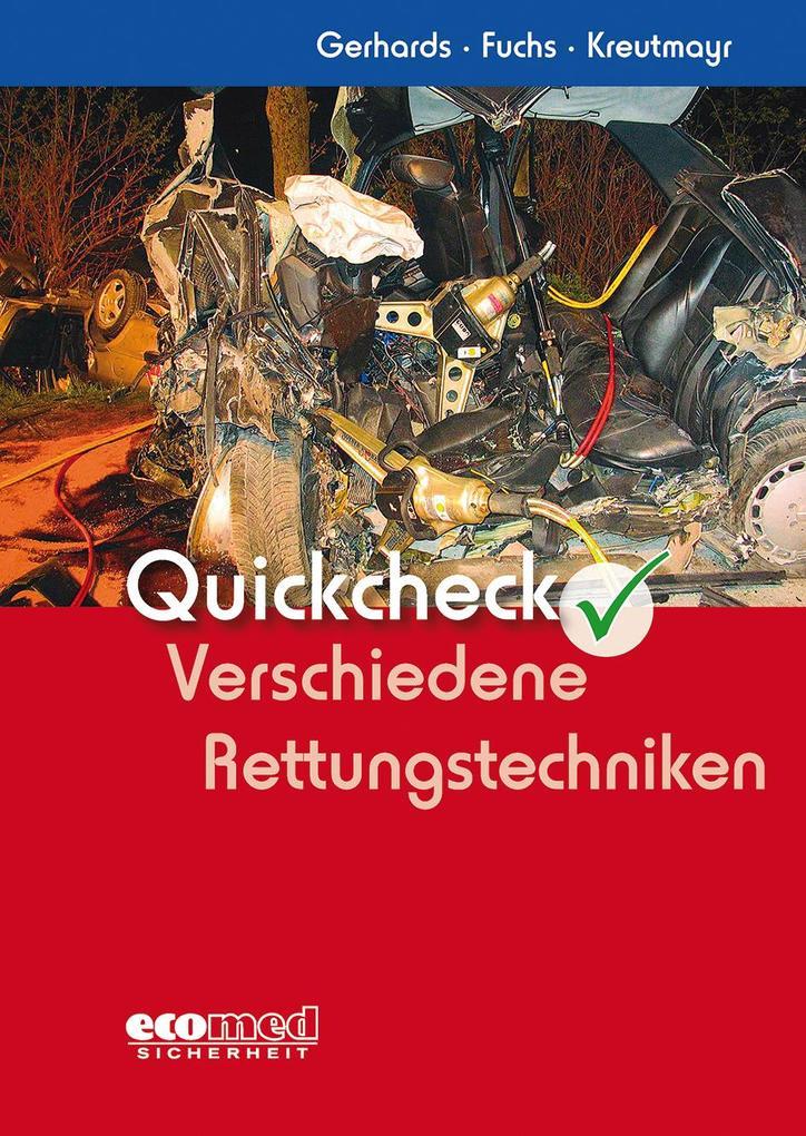 Quickcheck Verschiedene Rettungstechniken als Buch von Frank Gerhards, Ludwig Fuchs, Albert Kreutmayr