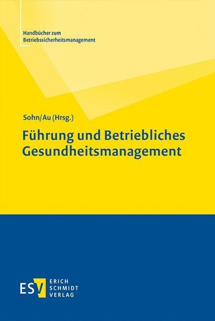 Führung und Betriebliches Gesundheitsmanagement als Buch (gebunden)