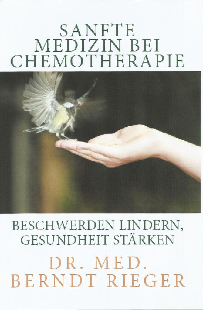 Sanfte Medizin bei Chemotherapie als eBook