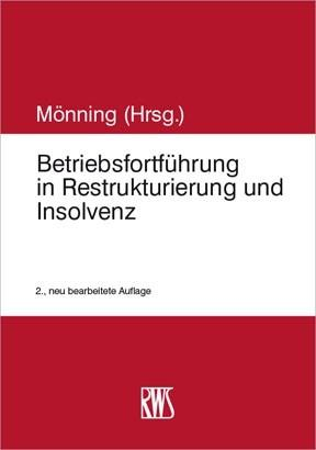 Betriebsfortführung in Restrukturierung und Insolvenz als eBook