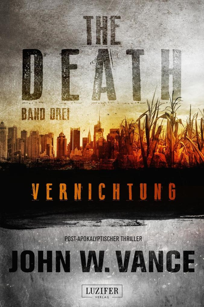 THE DEATH 3 - Vernichtung als Buch