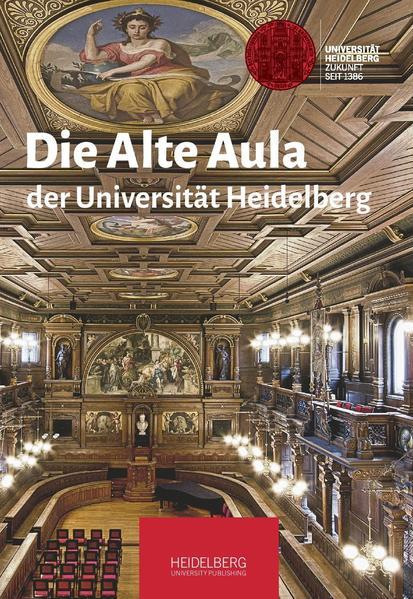 Die Alte Aula der Universität Heidelberg als Buch