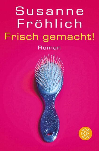 Frisch gemacht! als Taschenbuch von Susanne Fröhlich
