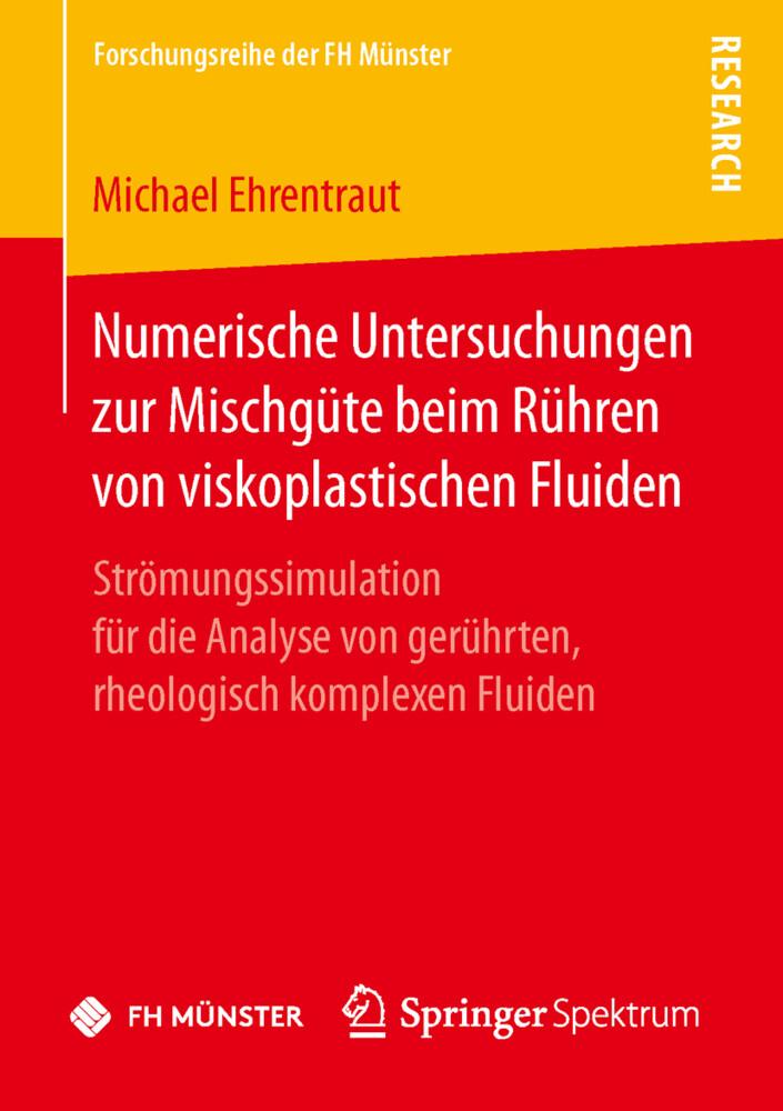 Numerische Untersuchungen zur Mischgüte beim Rühren von viskoplastischen Fluiden als Buch