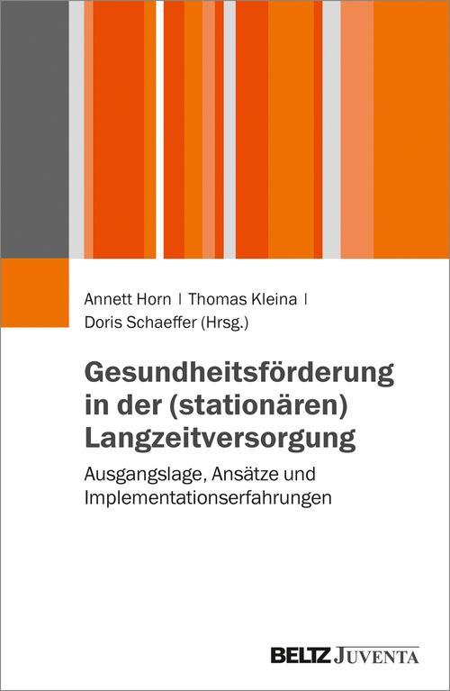 Gesundheitsförderung in der (stationären) Langzeitversorgung als eBook pdf