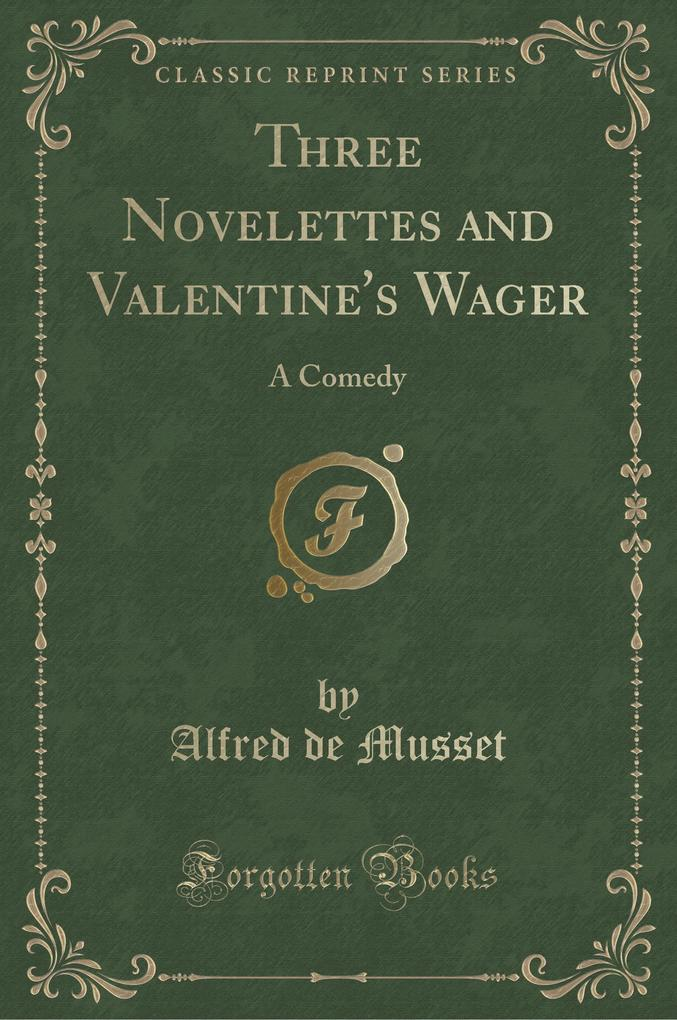 Three Novelettes and Valentine's Wager