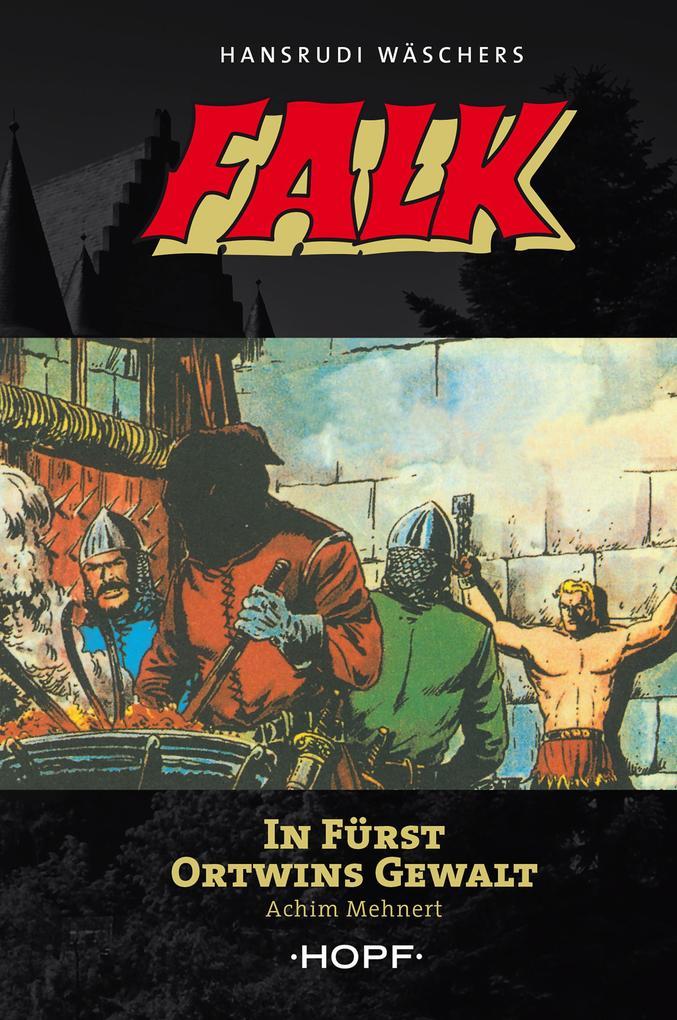 Falk 3: In Fürst Ortwins Gewalt als eBook