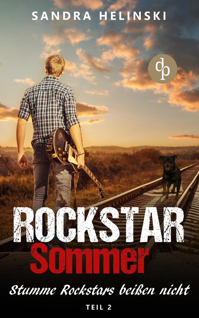 Stumme Rockstars beißen nicht - Rockstar Sommer (Teil 2) als eBook epub