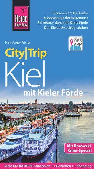 Reise Know-How CityTrip Kiel mit Kieler Förde a...