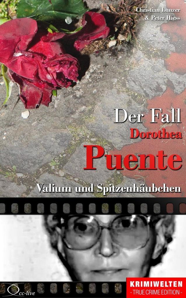 Der Fall Dorothea Puente als eBook