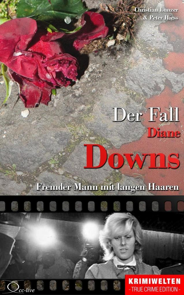 Der Fall Diane Downs als eBook