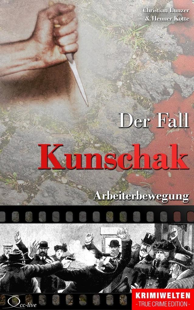 Der Fall Kunschak als eBook