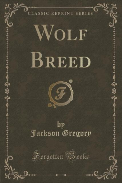 Wolf Breed (Classic Reprint)