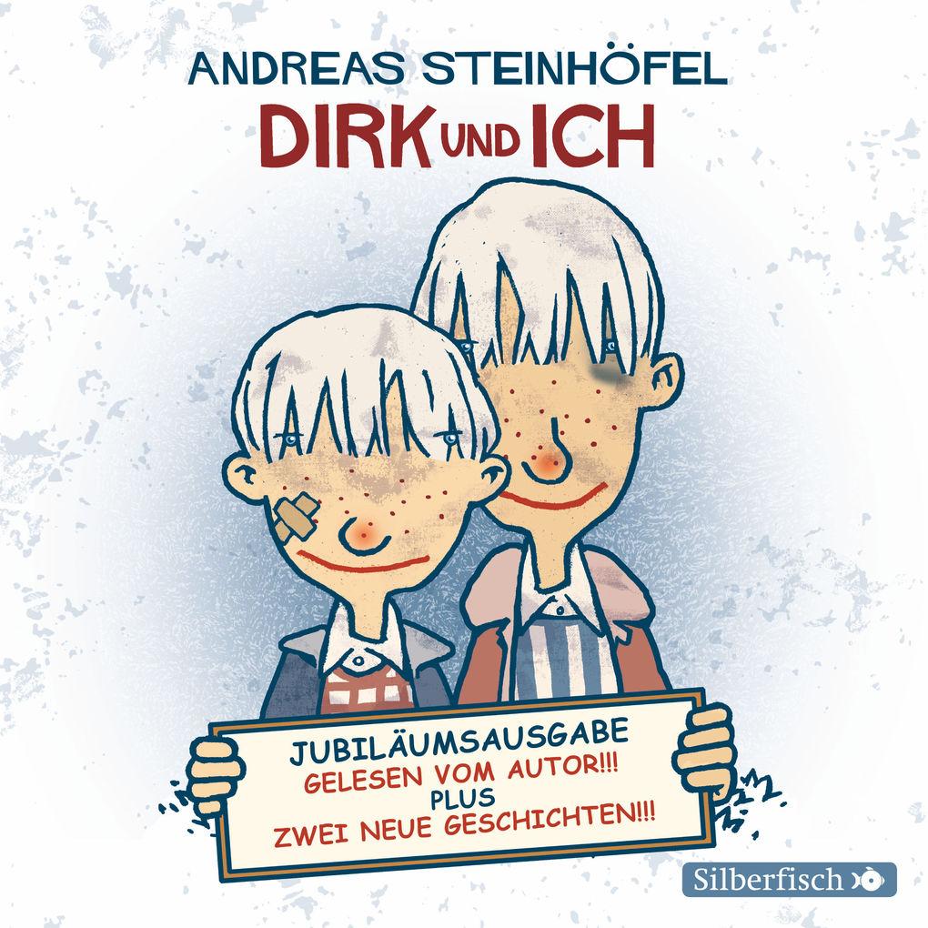 Dirk und ich (Jubiläumsausgabe) als Hörbuch Download
