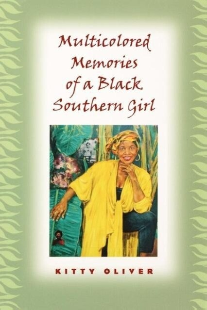 Multicolored Memories of a Black Southern Girl als Taschenbuch