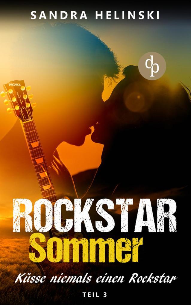 Küsse niemals einen Rockstar - Rockstar Sommer (Teil 3) als eBook