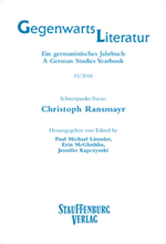 Gegenwartsliteratur. Ein Germanistisches Jahrbuch / A German Studies Yearbook / 15/2016 als Buch