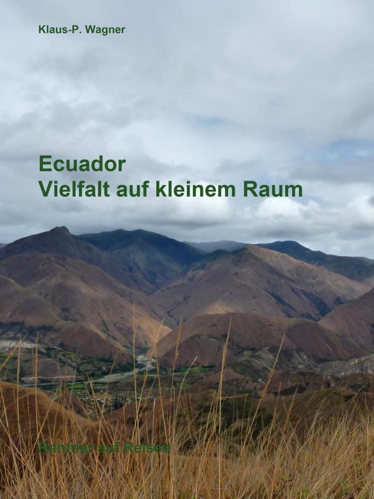 Ecuador - Vielfalt auf kleinem Raum als eBook