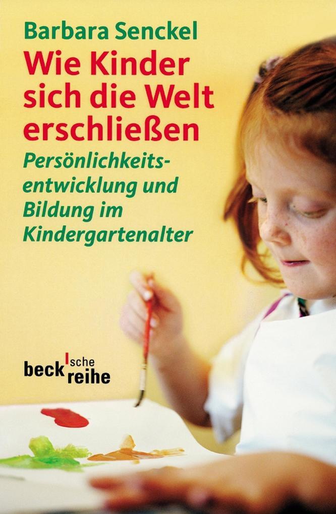 Wie Kinder sich die Welt erschließen als eBook