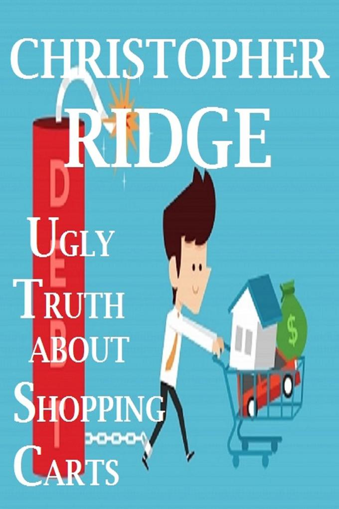 The Ugly Truth About Shopping Carts als eBook v...