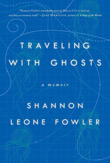 Travelling with Ghosts als Buch von Shannon Leone Fowler