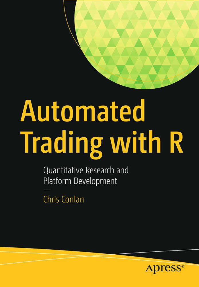 Automated Trading with R als Buch von Chris Conlan