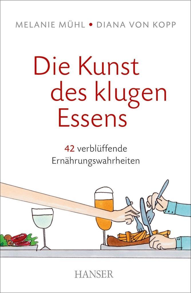 Die Kunst des klugen Essens als eBook