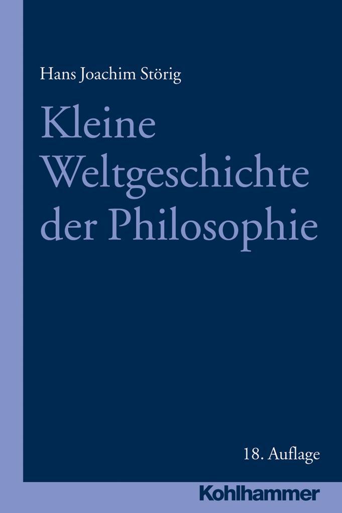 Kleine Weltgeschichte der Philosophie als eBook