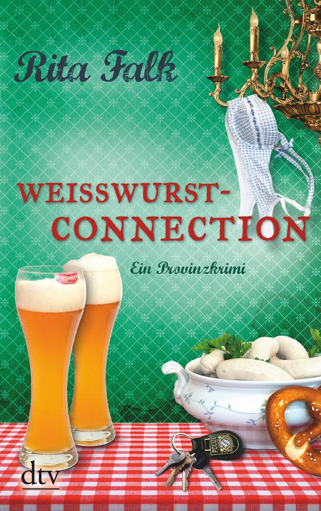 Weißwurstconnection als eBook