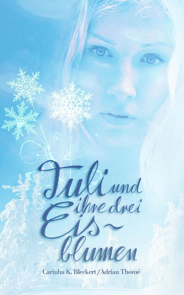 Tuli und ihre drei Eisblumen als eBook