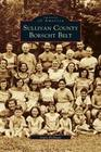 Sullivan County Borscht Belt
