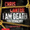 I Am Death. Der Totmacher