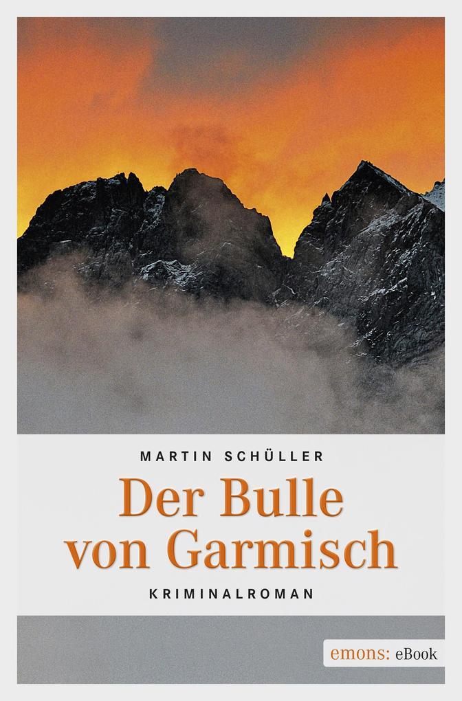Der Bulle von Garmisch als eBook